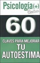 Papel 60 CLAVES PARA MEJORAR TU AUTOESTIMA