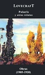 Papel Polaris Y Otros Relatos  (Obras 1905-1920)