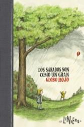 Libro Los Sabados Son Como Un Gran Globo Rojo