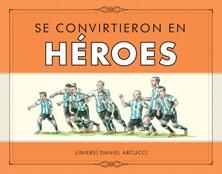 Libro Se Convirtieron En Heroes