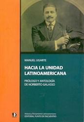 Libro Hacia La Unidad Latinoamericana