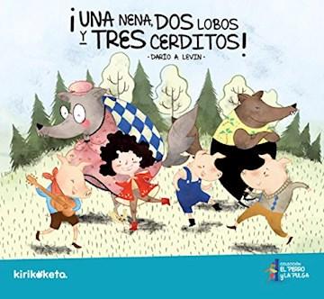 Papel ¡Una Nena, Dos Lobos Y Tres Cerditos!