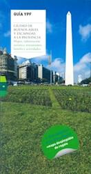 Libro Ciudad De Buenos Aires Y Escapadas A La Provincia