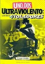 Libro Uno  Dos  Ultraviolento