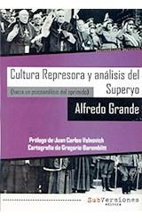 Papel CULTURA REPRESORA Y ANALISIS DEL SUPERYO