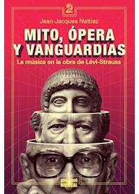 Papel Mitos, Ópera Y Vanguardias