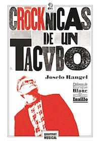 Papel Crocknicas De Un Tacvbo