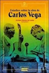 Libro Estudios Sobre La Obra De Carlos Vega