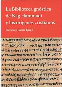 Papel La Biblioteca Gnostica De Nag Hammadi Y Los Origenes Cristianos