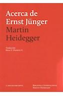 Papel ACERCA DE ERNST JUNGER (BIBLIOTECA INTERNACIONAL MARTIN HEIDEGGER)