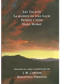Papel Muerte De Ivan Ilich / Patron Y Peon/Hadji Murat