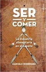 Libro Ser Y Comer