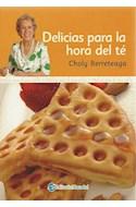 Papel DELICIAS PARA LA HORA DEL TE (COCINA DE CHOLY BERRETEAGA)
