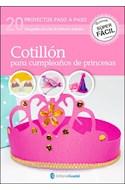 Papel COTILLON PARA CUMPLEAÑOS DE PRINCESAS 20 PROYECTOS PASO  A PASO (COLECCION SUPER FACIL)