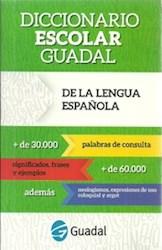 Libro Diccionario Escolar Guadal De La Lengua Espa/Ola