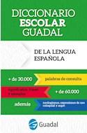 Papel DICCIONARIO ESCOLAR GUADAL DE LA LENGUA ESPAÑOLA [+30000 ACEPCIONES] (BOLSILLO)