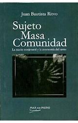 Papel SUJETO MASA COMUNIDAD