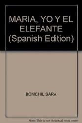 Libro Maria Yo Y El Elefante