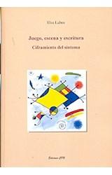 Papel JUEGO, ESCENA Y ESCRITURA CIFRAMIENTO DEL SINTOMA