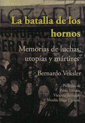 Libro La Batalla De Los Hornos