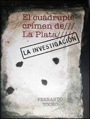 Libro El Cuadruple Crimen De La Plata