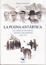 Libro La Pugna Antartica