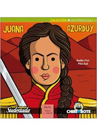 Papel Juana Azurduy - Colección Antiprincesas #3