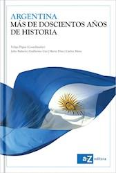 Libro Argentina  Mas De Doscientos Años De Historia