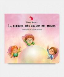 Libro La Burbuja Mas Grande Del Mundo