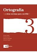 Papel ORTOGRAFIA Y OTRAS NORMAS PARA ESCRIBIR 3 A Z (NOVEDAD  2015)