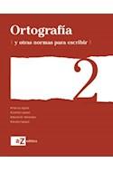 Papel ORTOGRAFIA Y OTRAS NORMAS PARA ESCRIBIR 2 A Z (NOVEDAD  2015)