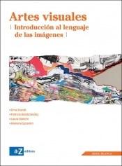 Papel Artes Visuales. Una Introducción Al Lenguaje De Las Imágenes
