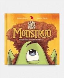 Libro Si Yo Fuera Monstruo