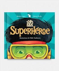 Libro Si Yo Fuera Superheroe
