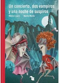 Papel Un Concierto, Dos Vampiros Y Una Noche De Suspiros - Novedad (+9)