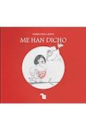 Papel ME HAN DICHO (ILUSTRADO) (RUSTICA)