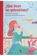 Papel QUE DICEN LAS GOLONDRINAS (SERIE LECTONAUTAS) (+10 AÑOS) (RUSTICA)
