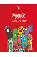 Papel TIMIDON EL REY DE LAS MASCARAS (ILUSTRADO) (CARTONE)