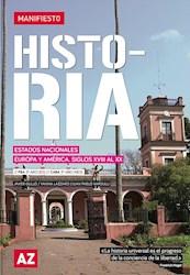 Libro Historia 3 : Estados Nacionales , Europa Y America ( Siglos Xviii Al Xx )
