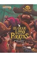 Papel GRAN LIBRO DE LOS PIRATAS [INCLUYE DESPLEGABLE DEL INTERIOR DEL BARCO] [ILUSTRADO] (CARTONE)