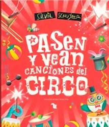 Libro Pasen Y Vean  Canciones Del Circo