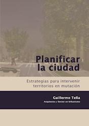 Libro Planificar La Ciudad