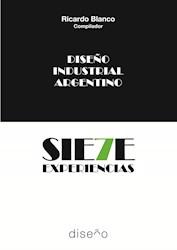 Libro Diseño Industrial Argentino. Siete Experiencias