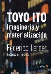 Libro Toyo Ito. Imaginacion Y Materializacion