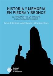 Libro Historia Y Memoria En Piedra Y Bronce