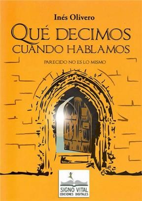 E-book Qué Decimos Cuando Hablamos
