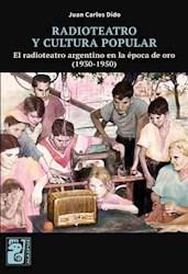 Libro Radioteatro Y Cultura Popular