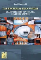 Libro Las Bacterias Sean Unidas