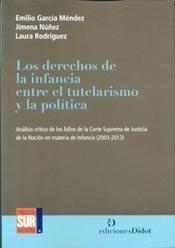 Papel DERECHOS DE LA INFANCIA ENTRE EL TUTELARISMO Y LA POLITICA,
