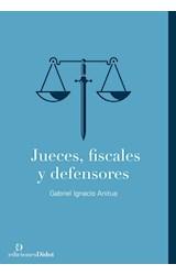 Papel JUECES, FISCALES Y DEFENSORES